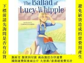 二手書博民逛書店The罕見Ballad of Lucy WhippleY3464