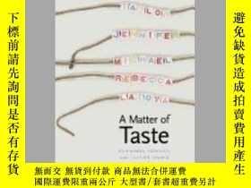 二手書博民逛書店A罕見Matter Of TasteY256260 Stanley Lieberson Yale Univer