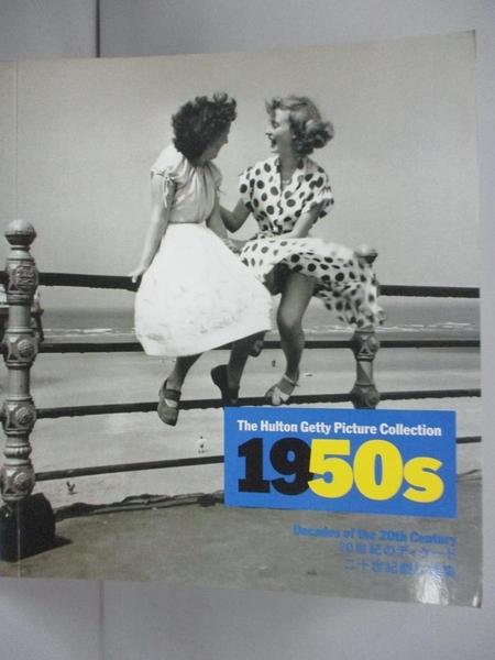 【書寶二手書T1/攝影_JBJ】The Hulton Getty Picture Collection 1950s _Nick Yapp
