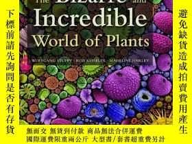 二手書博民逛書店The罕見Bizarre And Incredible World Of PlantsY256260 Wolf