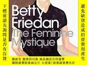 二手書博民逛書店The罕見Feminine Mystique-女性的奧秘Y436638 Betty Friedan Pengu