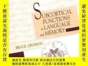 二手書博民逛書店Subcortical罕見Functions In Language And MemoryY307751 Br