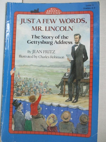 【書寶二手書T1/語言學習_KDO】Just a Few Words, Mr. Lincoln: The Story of the Gettysburg Address_Fritz, Jean/ Ro