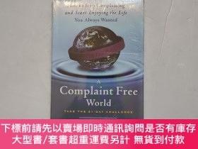 二手書博民逛書店A罕見Complaint Free World:How to Stop Complaining and Start