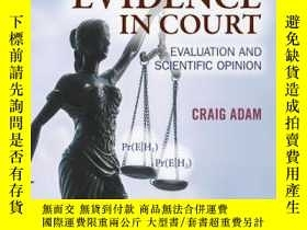 二手書博民逛書店Forensic罕見Evidence in Court: Evaluation and Scientific Op