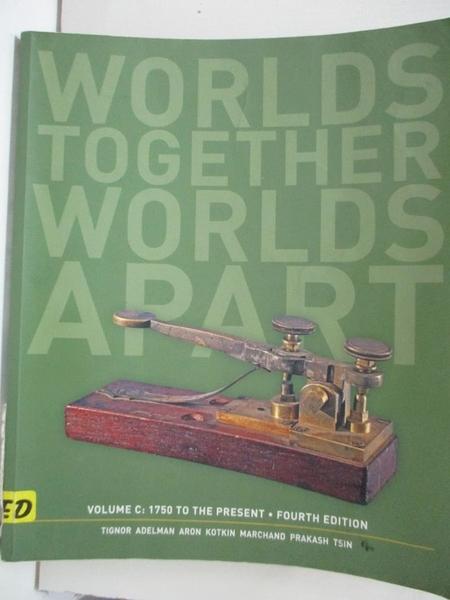 【書寶二手書T9/歷史_FKB】worlds together worlds apart_Vol.C:1750 to the Present