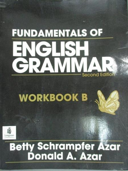 【書寶二手書T8/語言學習_ZIM】Fundamentals of English Grammar Workbook B
