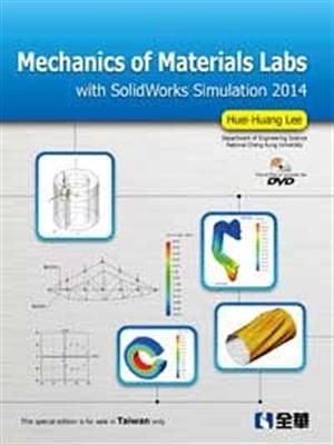Mechanics of Materials Labs with SolidWorks Simulation 2014 (W/DVD)