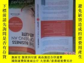 二手書博民逛書店THE罕見BUSINESS OF BEING AN ATHLET