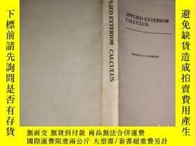 二手書博民逛書店APPLIED罕見EXTERIOR CALCULUS(實用外微積分)Y347136 出版1988