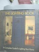 【書寶二手書T1/設計_QDD】The lighting book : a complete guide to lighting your home_Deyan Sudjic.