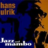 【停看聽音響唱片】【CD】Hans Ulrik:Jazz and mambo