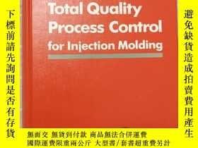 二手書博民逛書店Total罕見Quality Process Control for Injection Molding 英文原版