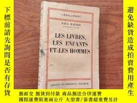 二手書博民逛書店LES罕見LIVRES LES ENF ANTS ET LES HOMMES 毛邊原版Y23625 ET LE