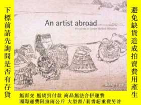 二手書博民逛書店Artist罕見Abroad: The Prints of James McNeill WhistlerY36