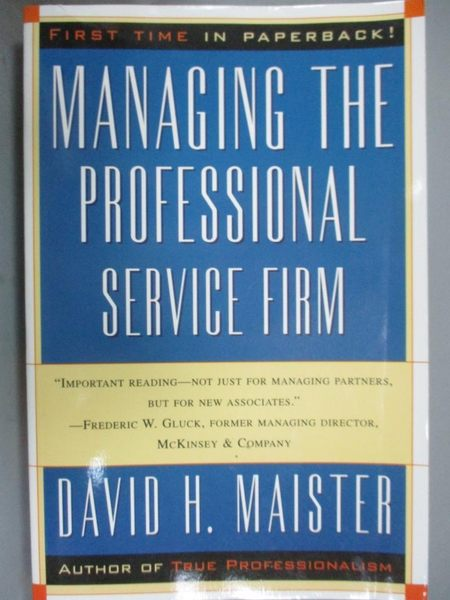 【書寶二手書T3/財經企管_WGL】Managing the Professional Service Firm_MAI