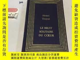 二手書博民逛書店法文原版:le罕見bruit solitaire du coeu