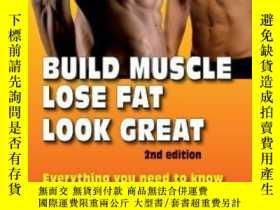二手書博民逛書店Build罕見Muscle, Lose Fat, Look GreatY364682 Stuart Mcrob