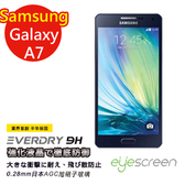 TWMSP★按讚送好禮★EyeScreen 三星 Samsung Galaxy A7 Everdry AGC 9H 防爆強化玻璃 螢幕保護貼