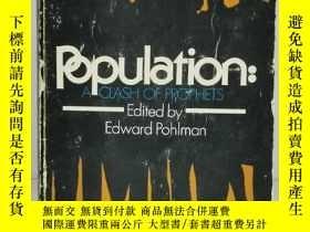 二手書博民逛書店Population:A罕見Clash of Prophets (經濟學)英文原版書Y17705 Edited