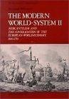 二手書 Modern World System II: Mercantilism and the Consolidation of the European World-Economy, 1600- R2Y 0127859241
