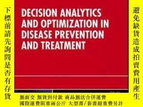 二手書博民逛書店Decision罕見Analytics and Optimization in Disease Preventio