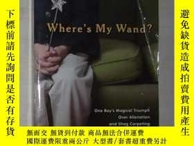 二手書博民逛書店英文原版罕見Where s My Wand? by Eric P