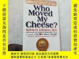 二手書博民逛書店Who罕見Moved My Cheese? 32開 精裝【扉頁有