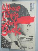 【書寶二手書T5/翻譯小說_IAN】失去的會再回來_約翰.柯瑞.懷利