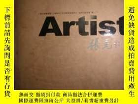 二手書博民逛書店ARTIST罕見張充仁(1907-2007紀念張充仁誕辰一百週年