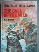 【書寶二手書T9/原文小說_MOZ】The Call of the Wild_Jack London