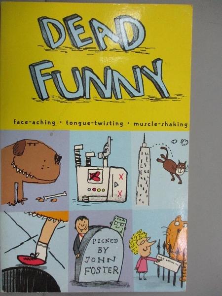 【書寶二手書T5/原文小說_HFI】Xdead Funny_John Foster