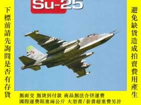 二手書博民逛書店【罕見】Su-25: Famous Russian AircraftY455329 Yefim Gordon