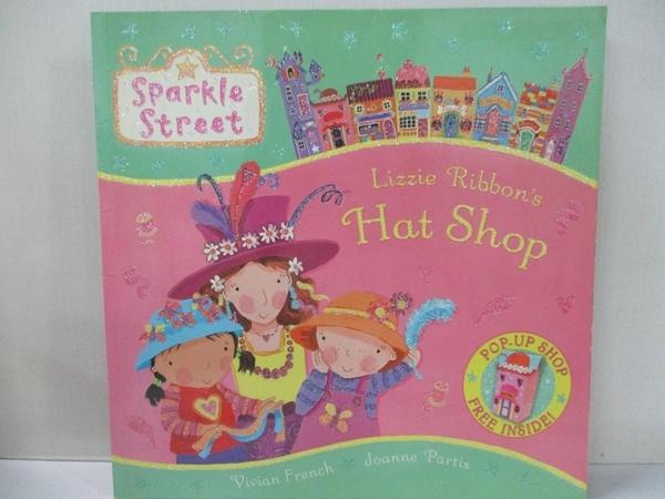 【書寶二手書T7/少年童書_KO9】Sparkle Street: Lizzie Ribbon's Hat Shop_Vivian French