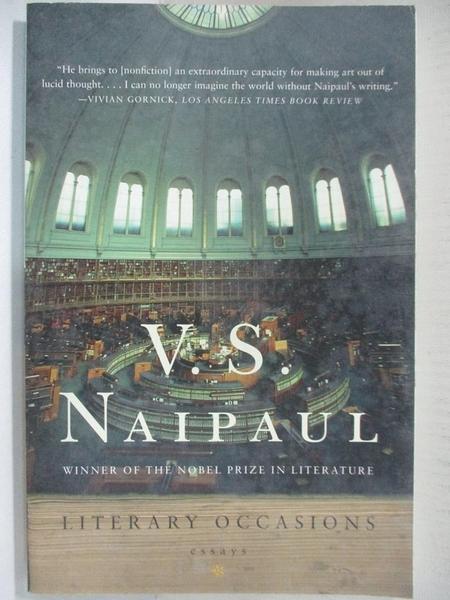 【書寶二手書T1/原文小說_AT1】Literary Occasions: Essays_Naipaul