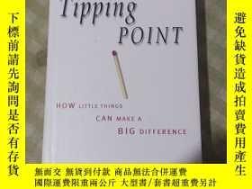 二手書博民逛書店The罕見Tipping Point HOW LITTLE THINGS CAN MAKE A BIG DIFFE