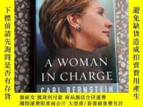 二手書博民逛書店英文毛邊書:A罕見WOMAN IN CHARGE CARL BERNSTEIN一個負責的卡爾伯恩斯坦的女人Y1