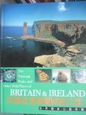 【書寶二手書T3/地理_WFB】英國及愛爾蘭國家公園_強納森‧艾菲克
