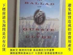 二手書博民逛書店英文書;罕見THE BALLAD OF CUSSIE & CLY