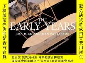 二手書博民逛書店Aviation罕見Century: The Early Years-航空世紀:早期Y443421 Ron D