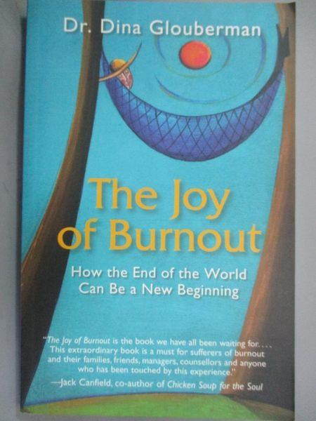 【書寶二手書T1/心理_KDB】The Joy of Burnout: How the End of the…