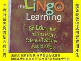 二手書博民逛書店The罕見Lingo of Learning: 88 Educa