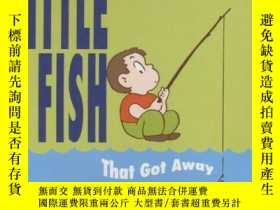 二手書博民逛書店The罕見Little Fish That Got AwayY255562 Bernadine Cook Ha