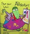 SEE YOU LATER ALLIGATOR/CD