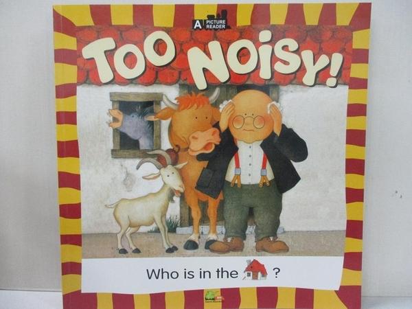 【書寶二手書T1/語言學習_KO9】Too Noisy!