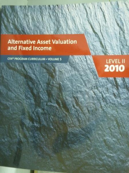 【書寶二手書T3/大學商學_PFU】Alternative Asset Valuation and Fixed Inco