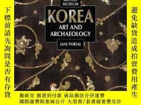 二手書博民逛書店Korea:罕見Art And ArchaeologyY255562 Jane Portal British
