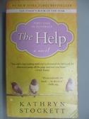 【書寶二手書T5/原文小說_GHN】The Help_Kathryn Stockett