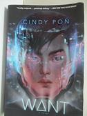 【書寶二手書T2/原文小說_BUI】Want_Pon, Cindy