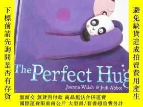 二手書博民逛書店英文原版兒童繪本:The罕見Perfect Hug(12開本)Y